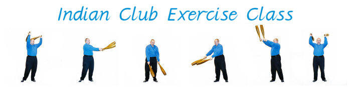 Indian Club Swinging to Improve Health, Well Being, Strength & Fitness